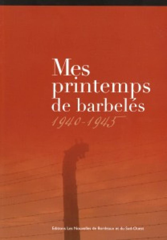 Mes printemps de Barbelés par Jo Durou