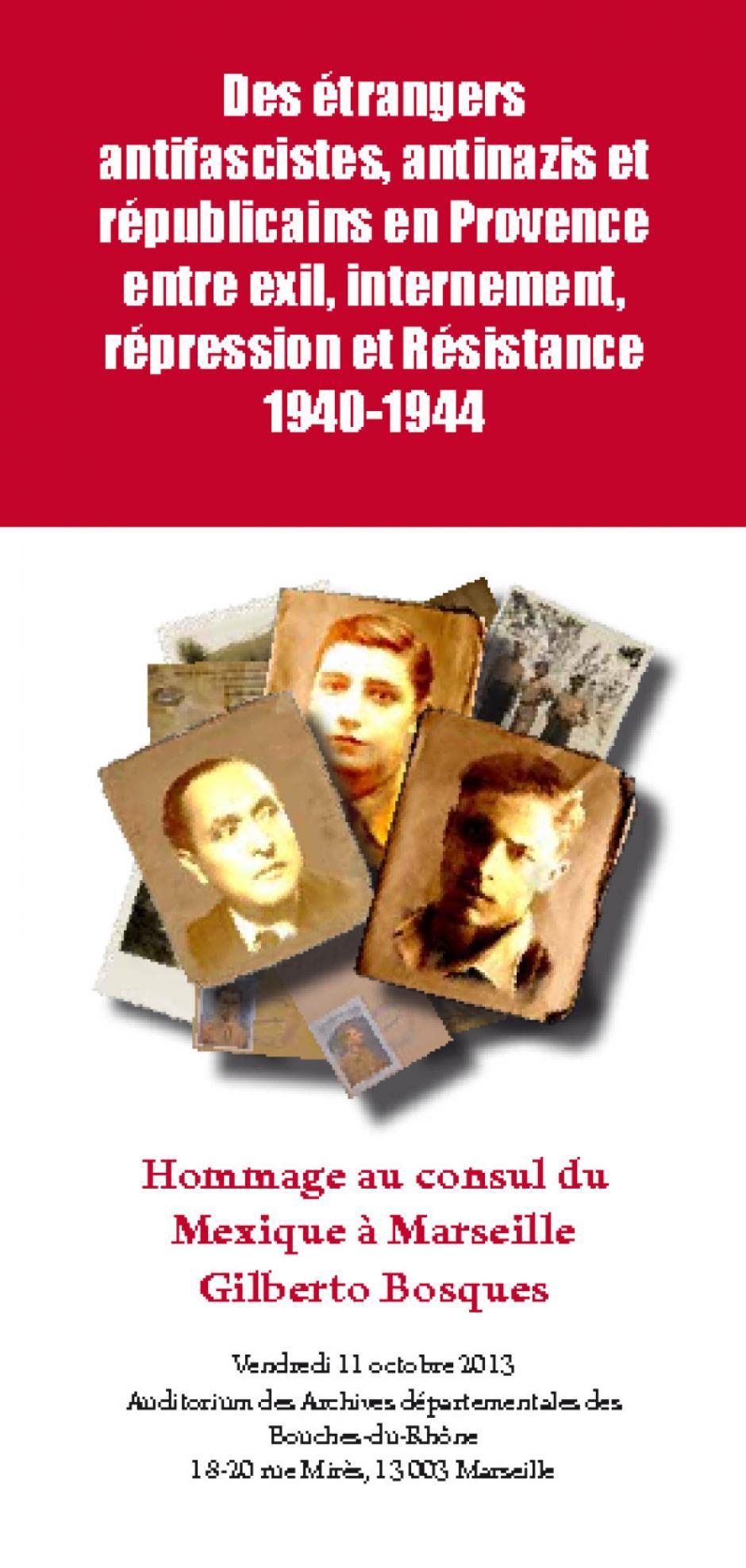 Des étrangers antifascistes, antinazis et républicains en Provence entre exil, internement, répression et Résistance 1940-1944